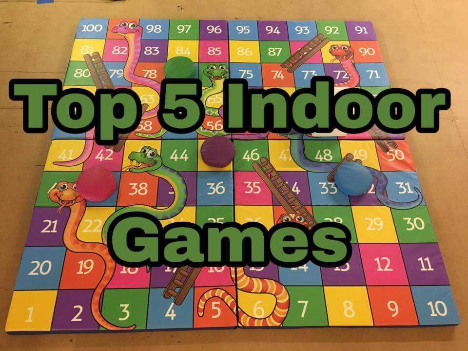 Top 5 indoor games